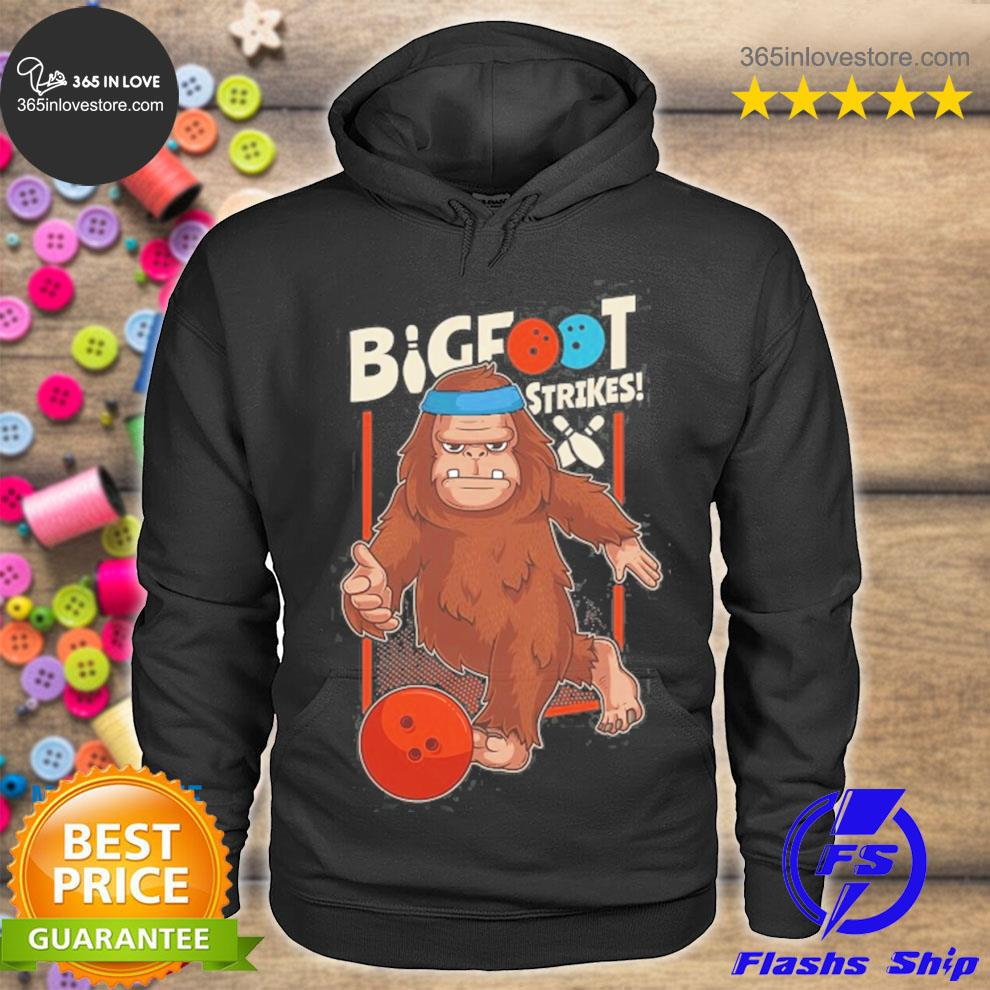 Bigfoot strikes 10 pin bowling sasquatch bowler s hoodie tee