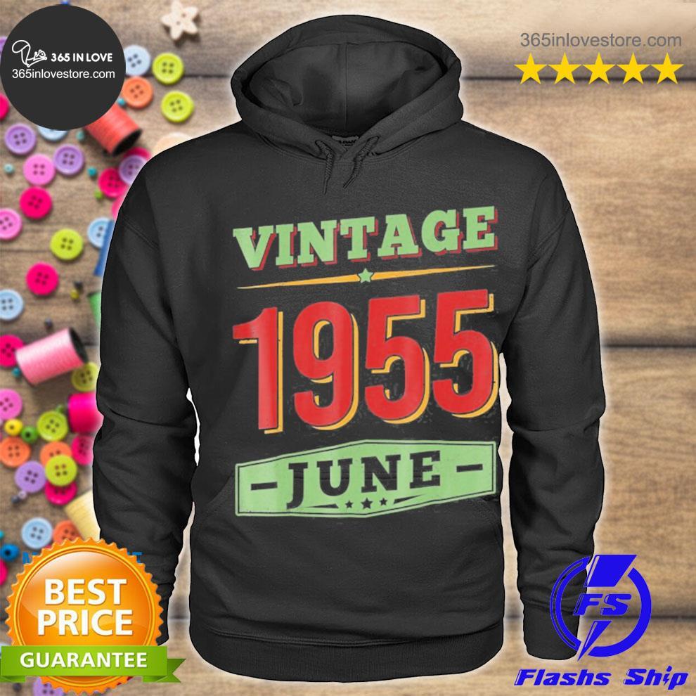 June 1955 66 years old 66th birthday gifts s hoodie tee