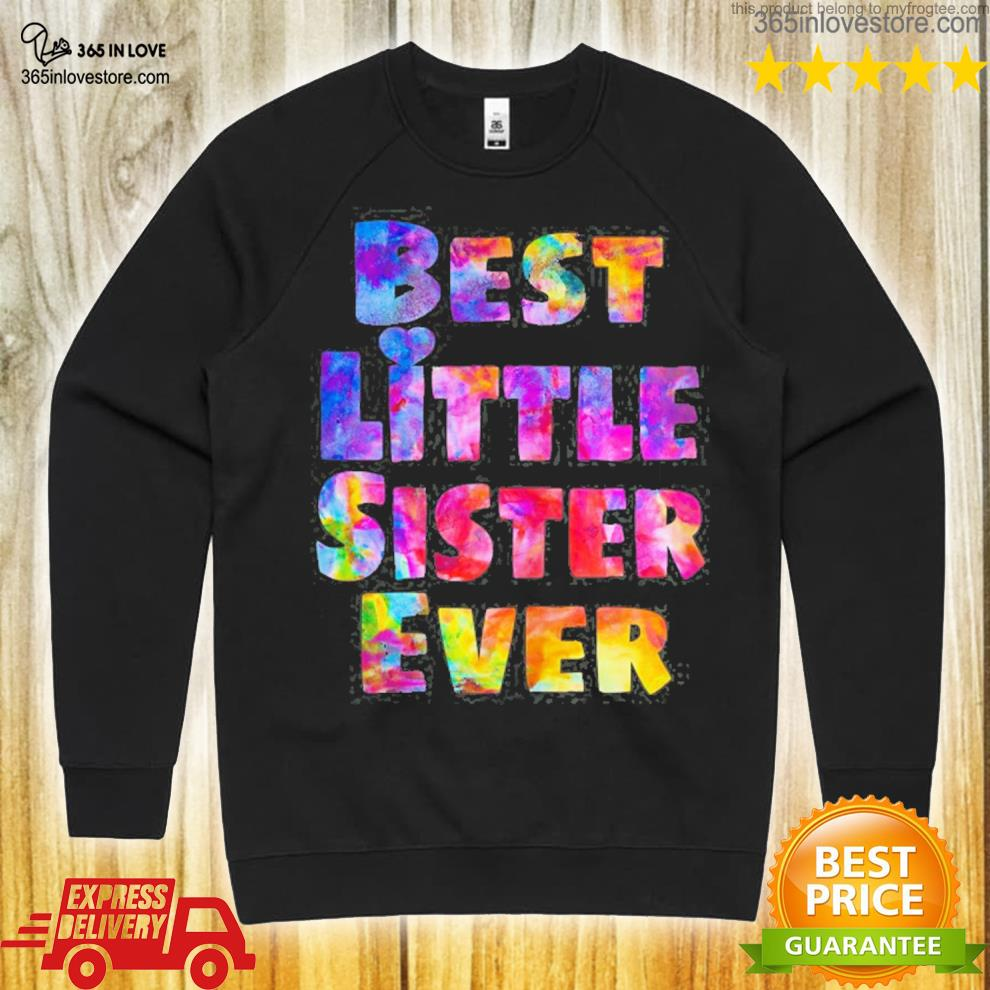 Little sister gift idea best little sister ever colorful s sweater