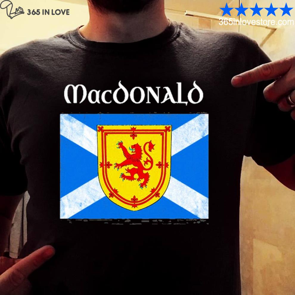 MacDonald scottish clan name scotland flag shirt
