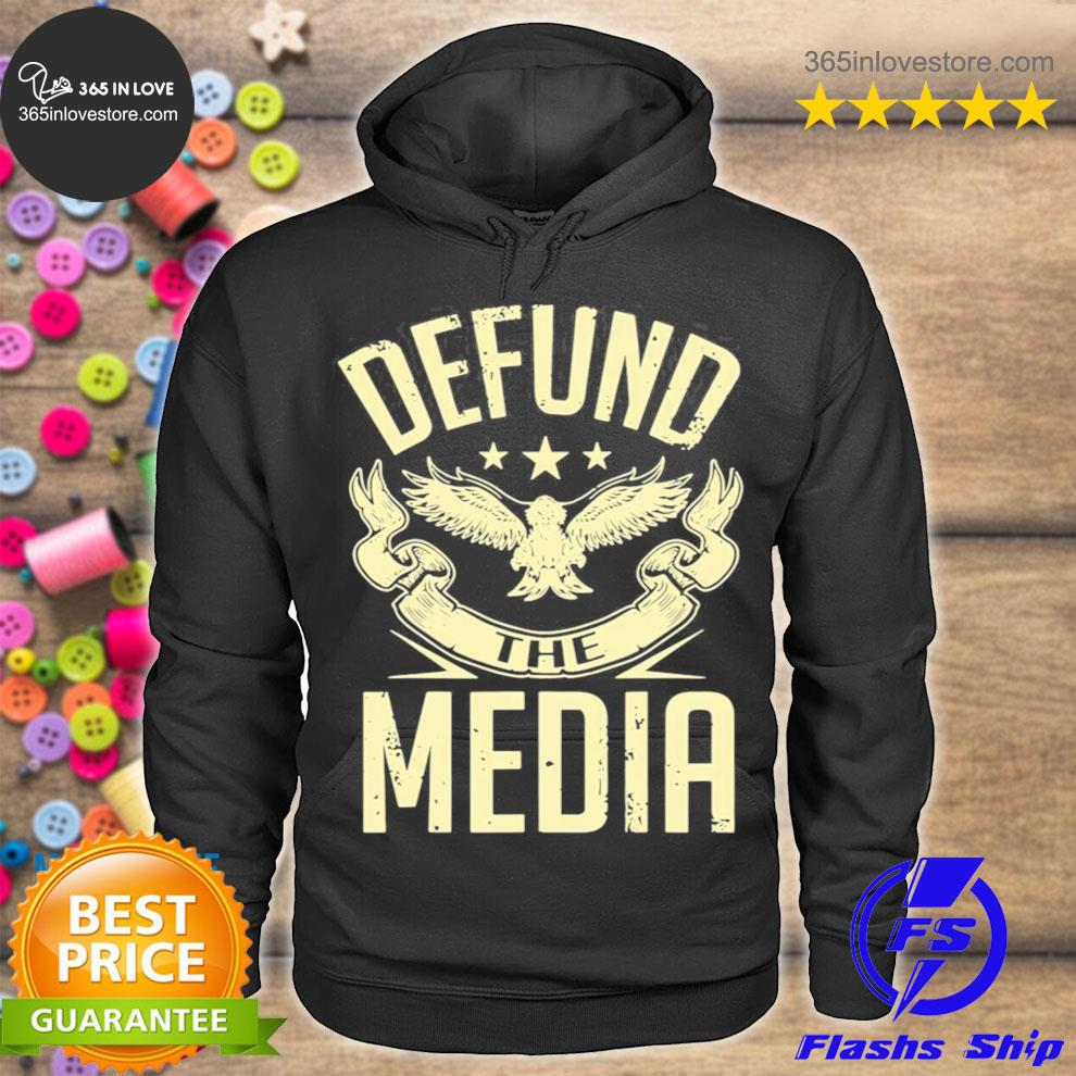 Defund the media no to fake news protest propaganda s hoodie tee