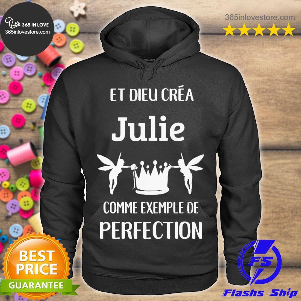 Julie comme exemple de perfection s hoodie tee
