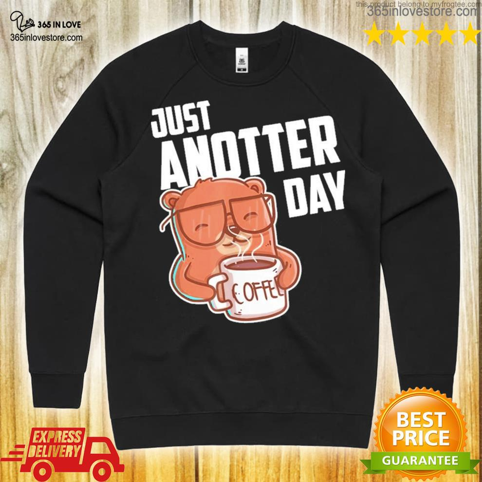 Just another day new 2021 shirt