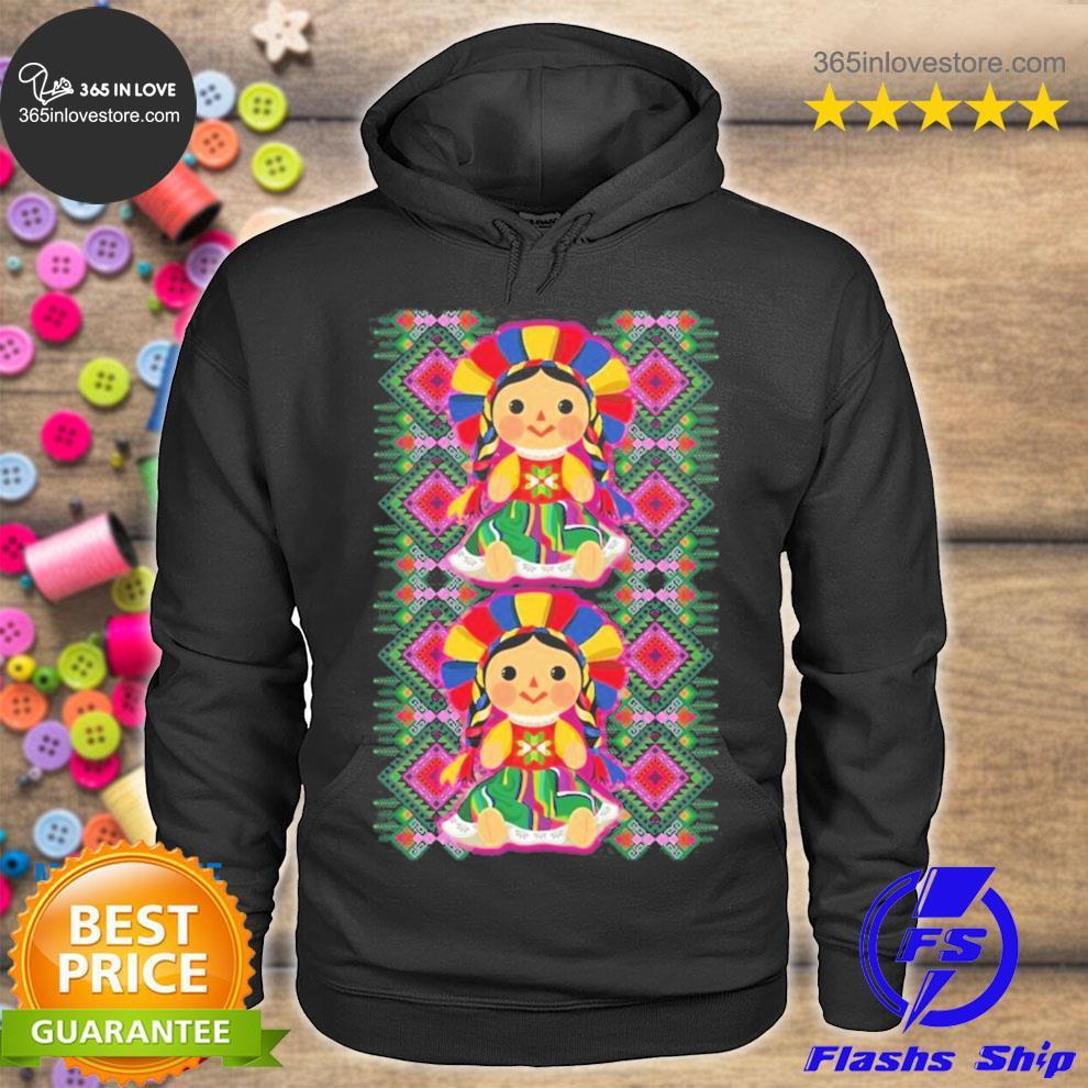 Mexican doll maria mazahua lele tenangos Mexico NEW 2021 s hoodie tee