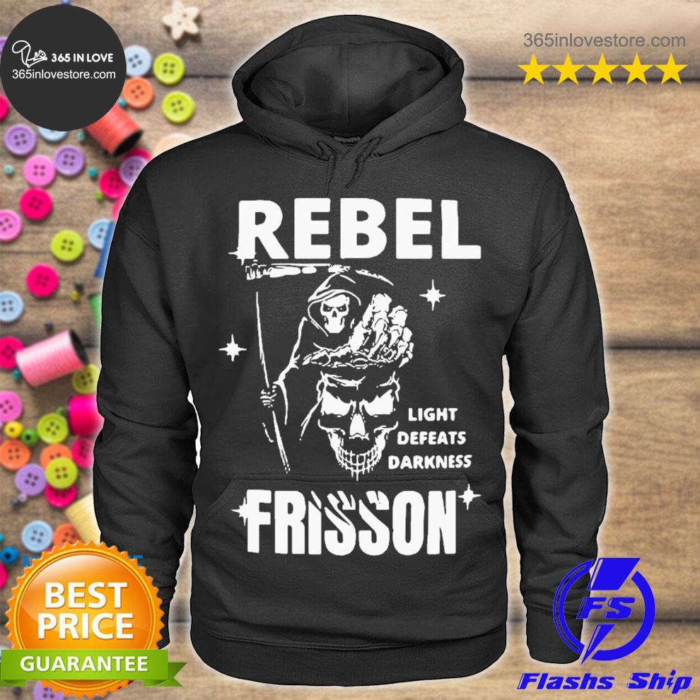 Rebel light defeats darkness frisson s hoodie tee