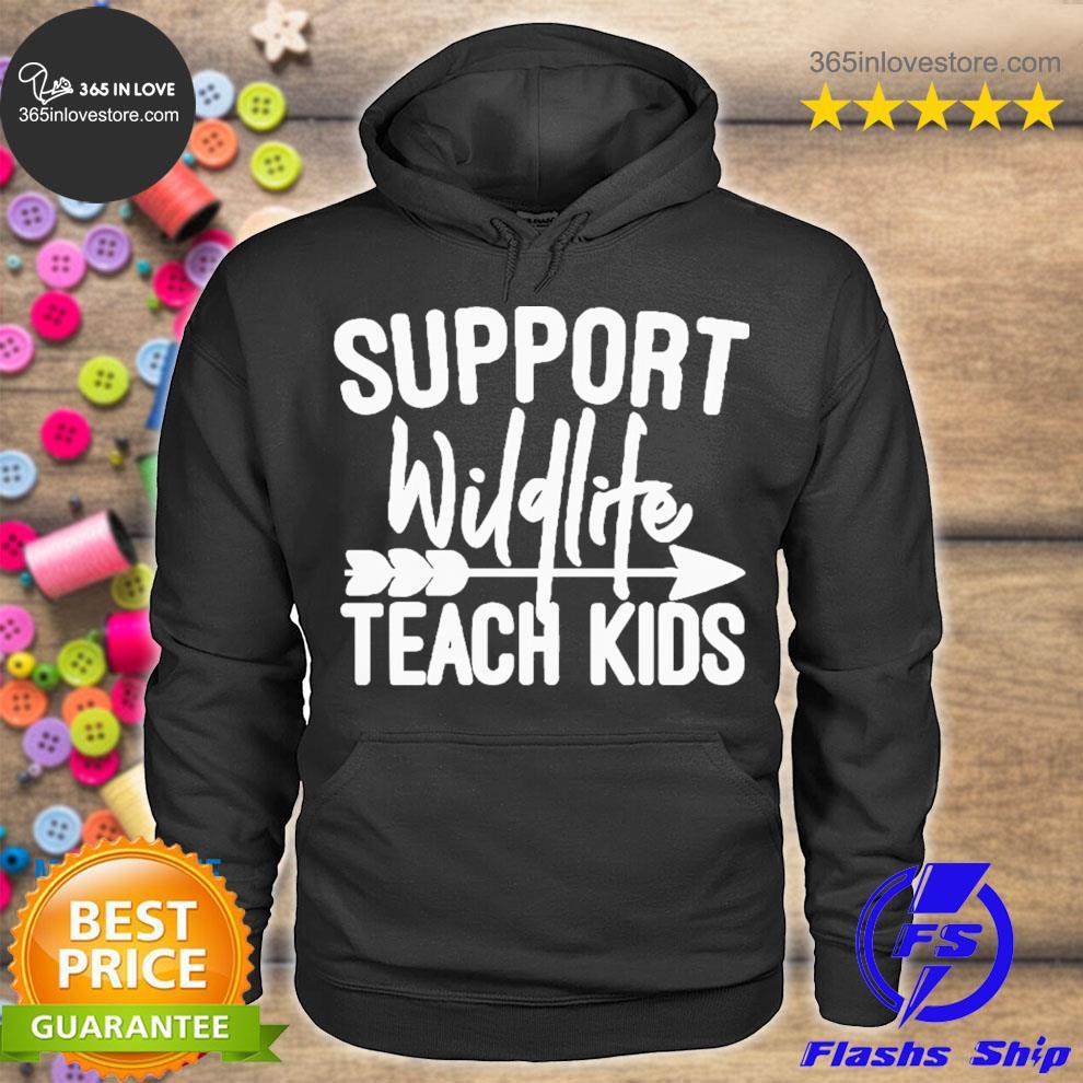 Support wildlife teach kids s hoodie tee