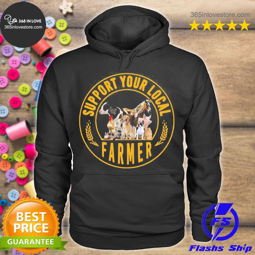 Support your local farmer animal s hoodie tee