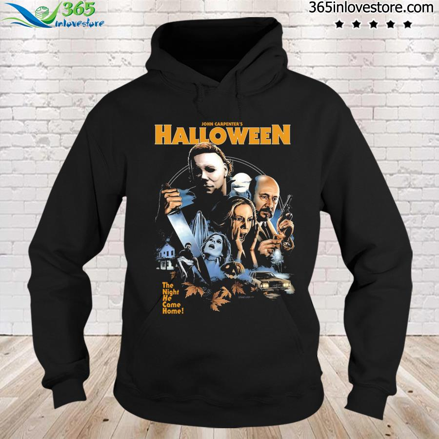 John Carpenter's Halloween The Night He Came Home Shirt hoodie