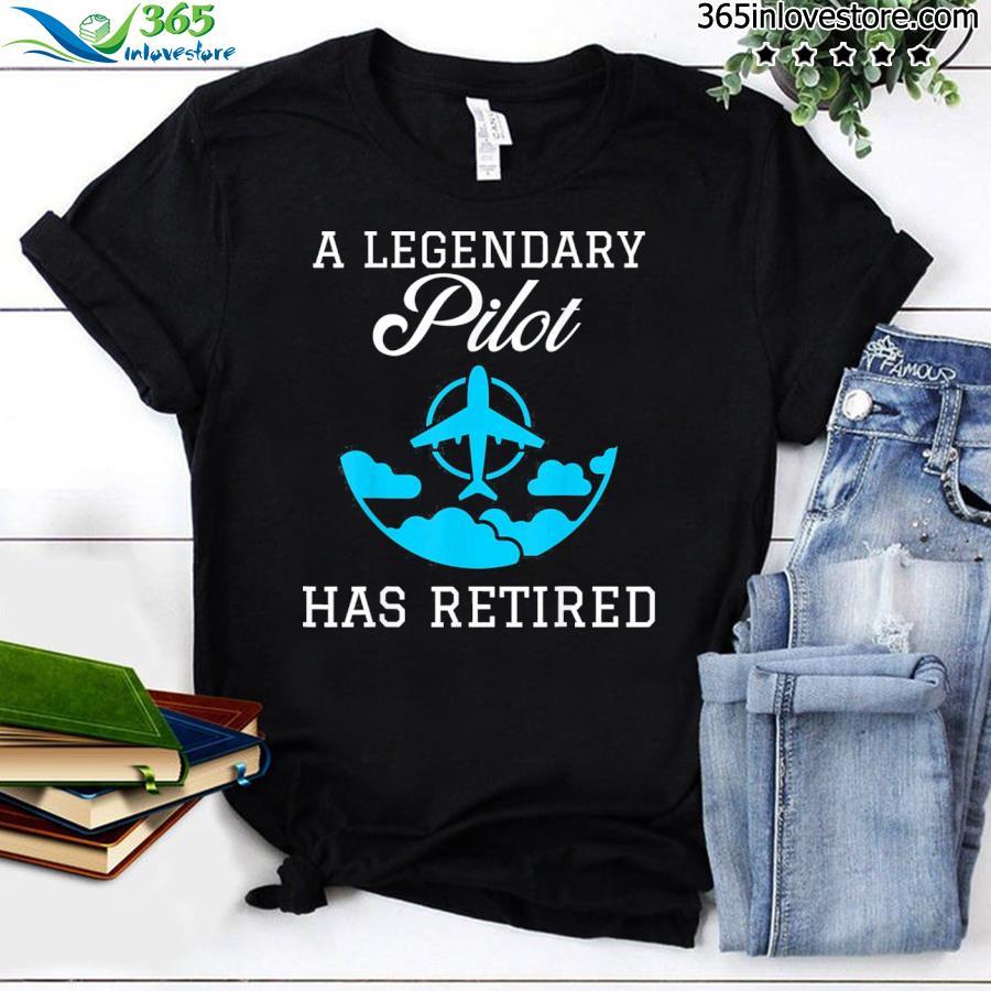 Legendary pilot retired tee shirt