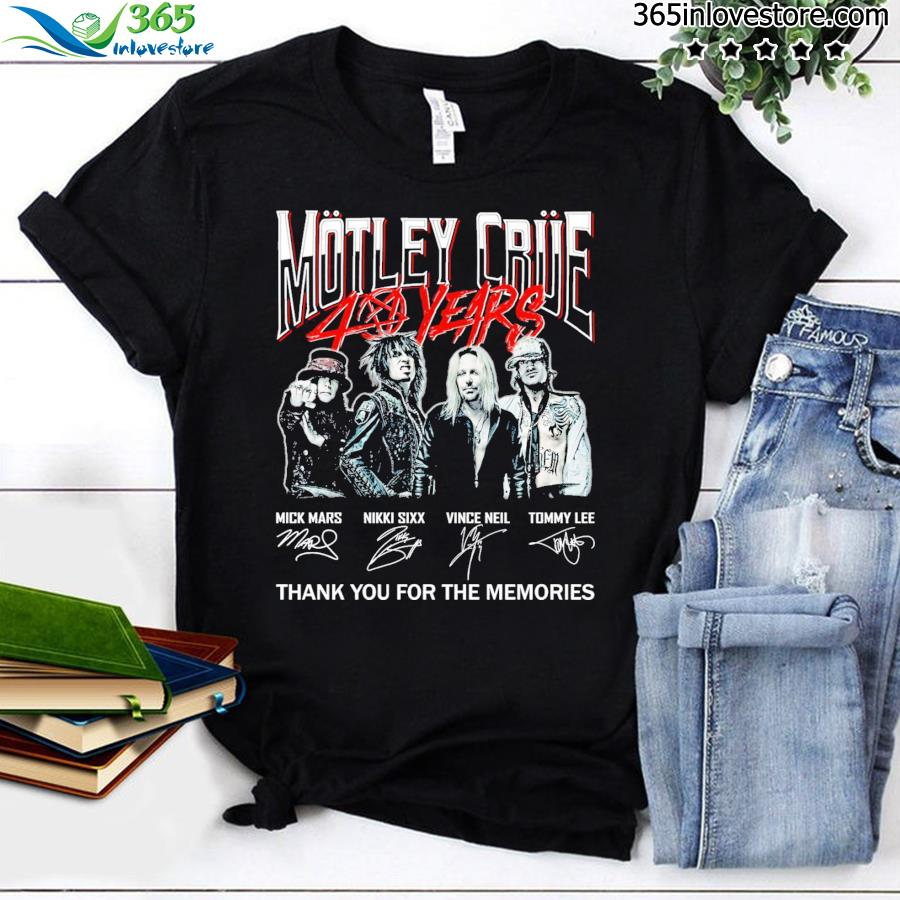 Motley Crue 40 years signatures thank you for the memories shirt