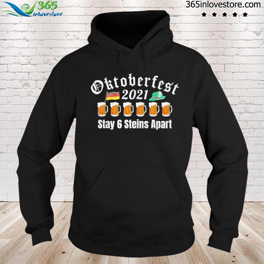 Oktoberfest 2021 6 steins apart beer october s hoodie