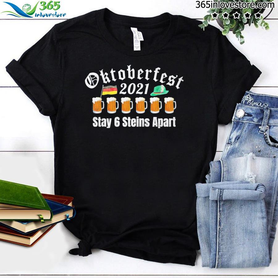Oktoberfest 2021 6 steins apart beer october shirt
