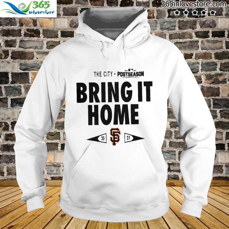 San francisco giants bring it home 2021 postseason tee s hoodie