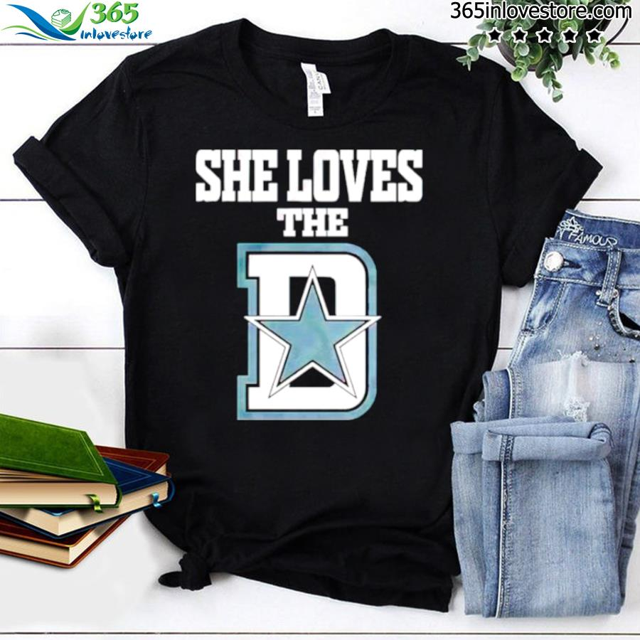 She loves the Dallas Cowboys shirt